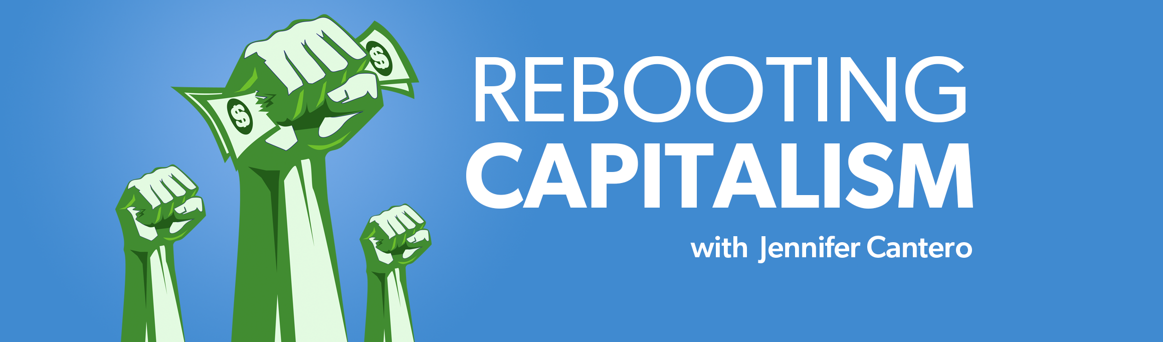 Rebooting Capitalism Podcast