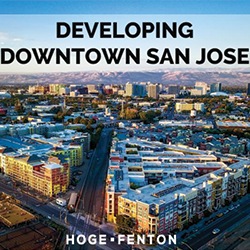 "San Jose Image with Text Overlay, ""Developing Downtown San Jose"""